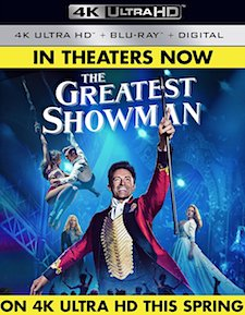 The Greatest Showman (4K Ultra HD Blu-ray)