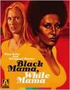 Black Mama, White Mama: Special Edition