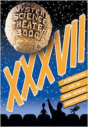 Mystery Science Theater 3000: Volume XXXVII