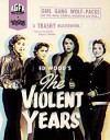 Violent Years, The (Blu-ray Review)